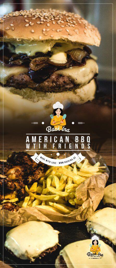 So veranstaltest du ein American BBQ mit Burgern, Chicken Wing und Pommes zu Hause: Tipps für die Deko, Musik, Zeitplan und alle Rezepte für den amerikanischen Abend! | BackIna.de