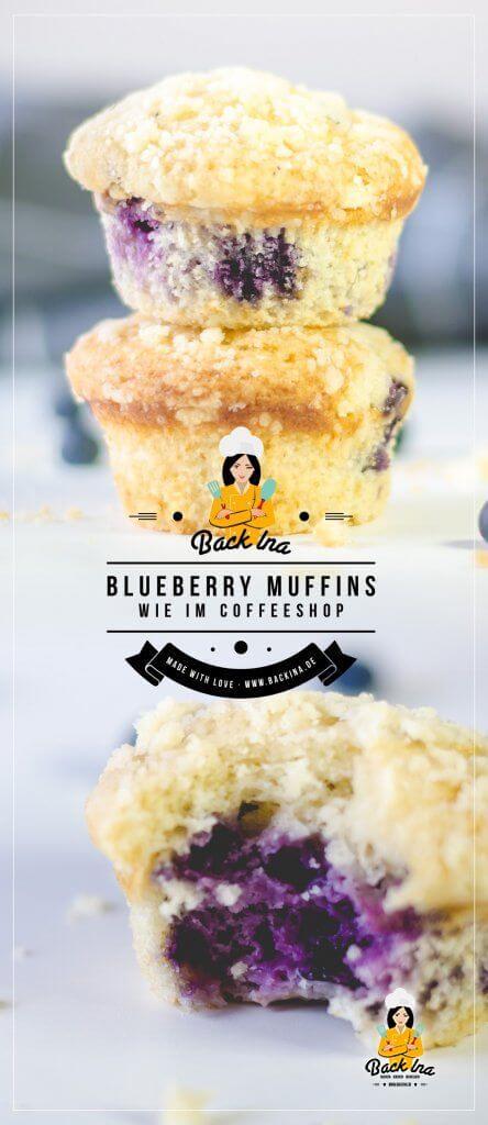 Du möchstes Blaubeer Muffins wie bei Starbucks selber machen? Diese super saftigen, vanilligen Blaubeer Muffins sind einfach zu machen. Probiere dieses Rezept für Blaubeer Muffins mit Streuseln wie gekauft unbedingt | BackIna.de