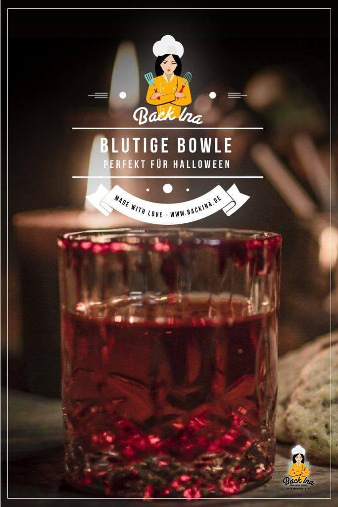 Du suchst ein Bowle Rezept für Halloween? Wie wäre es mit dieser blutigen Bowle? Ganz einfach und super lecker für deine Halloween Party! | BackIna.de