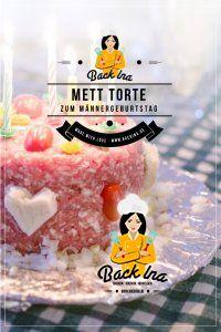 Du suchst eine originelle Torte für einen Mann? Wie wäre es mit einer Mett Torte zum Männergeburtstag? Ich zeige dir, wie du diese Brottorte mit Mett ganz einfach selber machen kannst! | BackIna.de