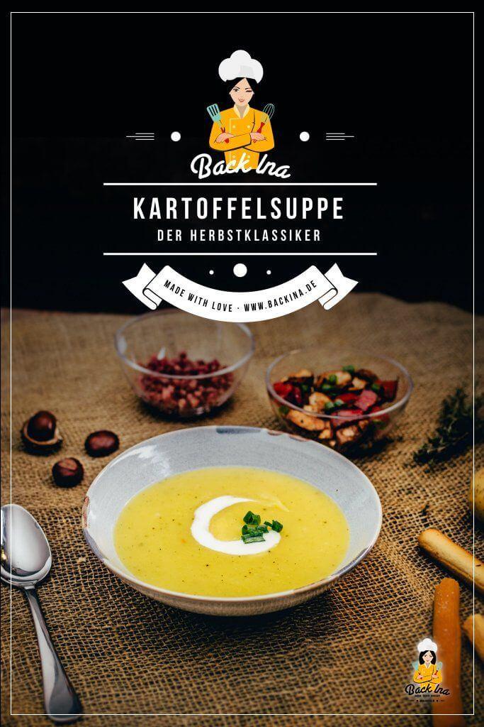 Eine herzhafte Suppe für den Herbst: Fränkische Kartoffelsuppe mit zweierlei Topping (Kartoffelsuppe mit Lachs und Kartoffelsuppe mit Speck). Probiere dieses herzhafte Rezept für Kartoffelsuppe einfach mal aus! | BackIna.de