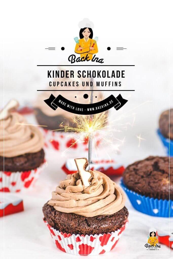 Du suchst eine Idee für den Kindergeburtstag? Dann sind diese kinder Schokolade Cupcakes genau richtig: Saftige Schokoladen Muffins mit kinder Schokolade Stückchen, dazu ein Frosting auf Basis von Schokolade und Sahne - die besten kinder Schokolade Muffins / Cupcakes, die du backen kannst! | BackIna.de