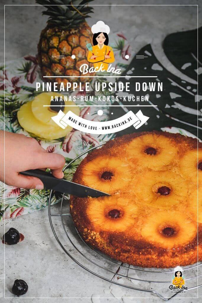 Du suchst einen leckeren sommerlichen Rührkuchen, der schnell gemacht ist? Mit dem Pineapple Upside Down Kuchen beeindruckst du deine Gäste! Denn die Ananasscheiben werden in Karamell gebacken, drunter ist ein fluffiger Kokos-Kuchen mit einer guten Portion Rum. Das perfekte Sommer-Dessert! | BackIna.de
