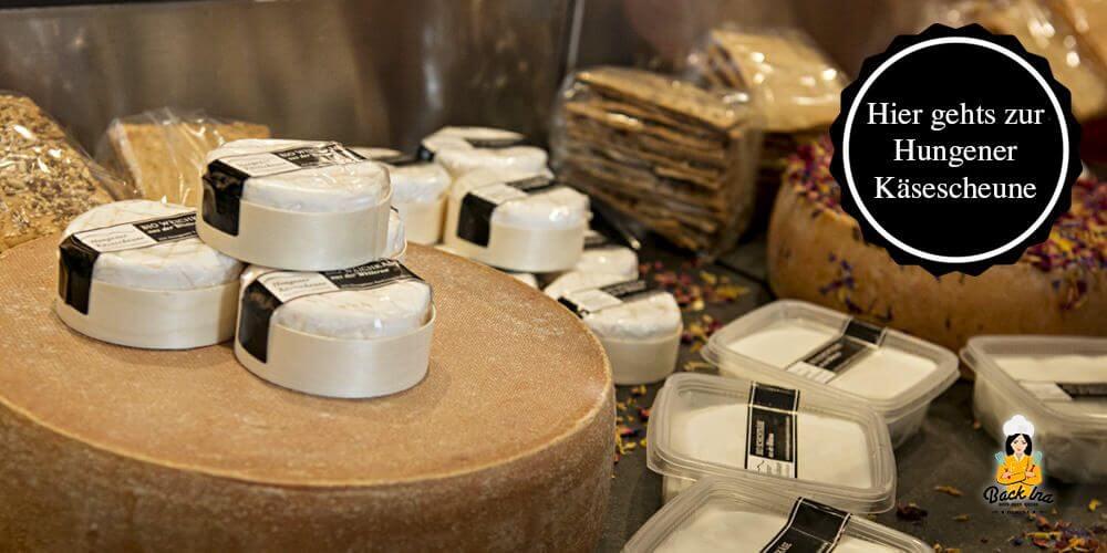 Regionaler Käse aus der Hungener Käsescheune