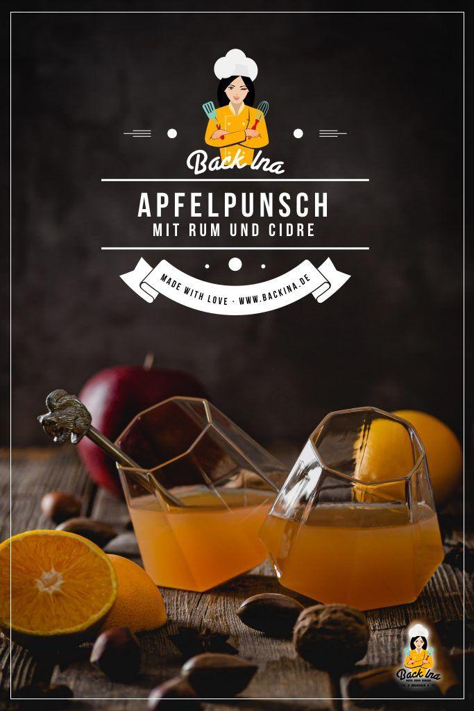 Suchst du ein Rezept für Fruchtpunsch? Ich zeige dir, wie du diesen Apfelpunsch mit Orange, Rum und Cidre schnell selber machst. Der ideale Aufwärmer für kalte Abende! | BackIna.de