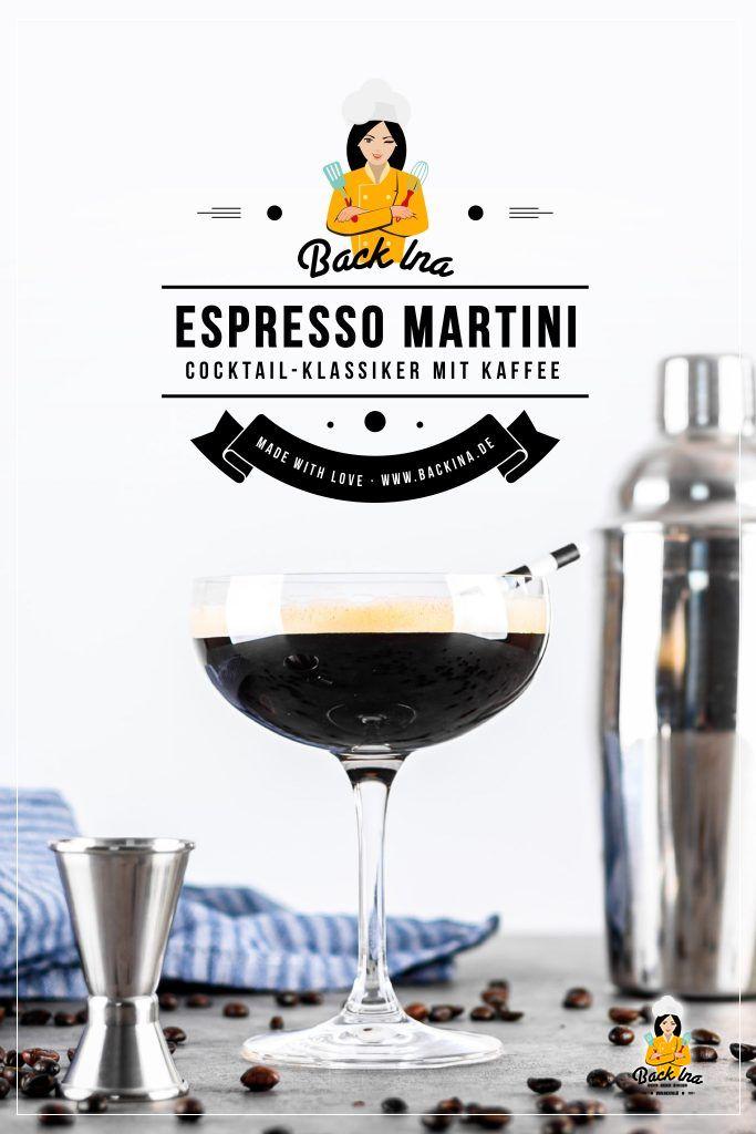 Magst du Kaffee? Dann ist dieser klassische Kaffee-Cocktail genau richtig für dich: Der Espresso Martini macht wach und ist gleichzeitig perfekt, um die Cocktailstunde einzuläuten. Du kannst den Cocktail ganz leicht zu Hause mixen. Ich zeige dir, was du für Espresso Martini brauchst. | BackIna.de