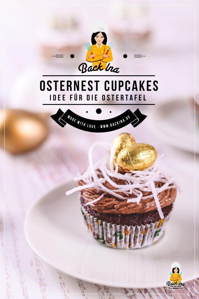 Suchst du ein Rezept für Oster Cupcakes? Diese Osternest Cupcakes sind genau richtig für den Osterkaffee. Die saftigen Schoko Cupcakes schmecken aber auch ohne Osterdeko | BackIna.de